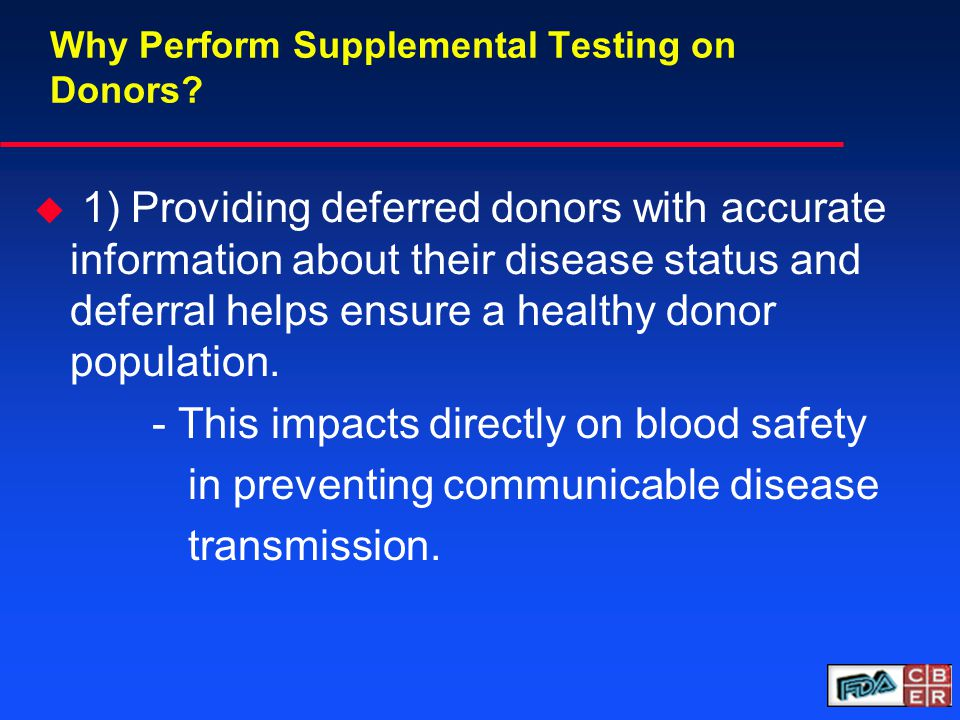 Why Perform Supplemental Testing on Donors.