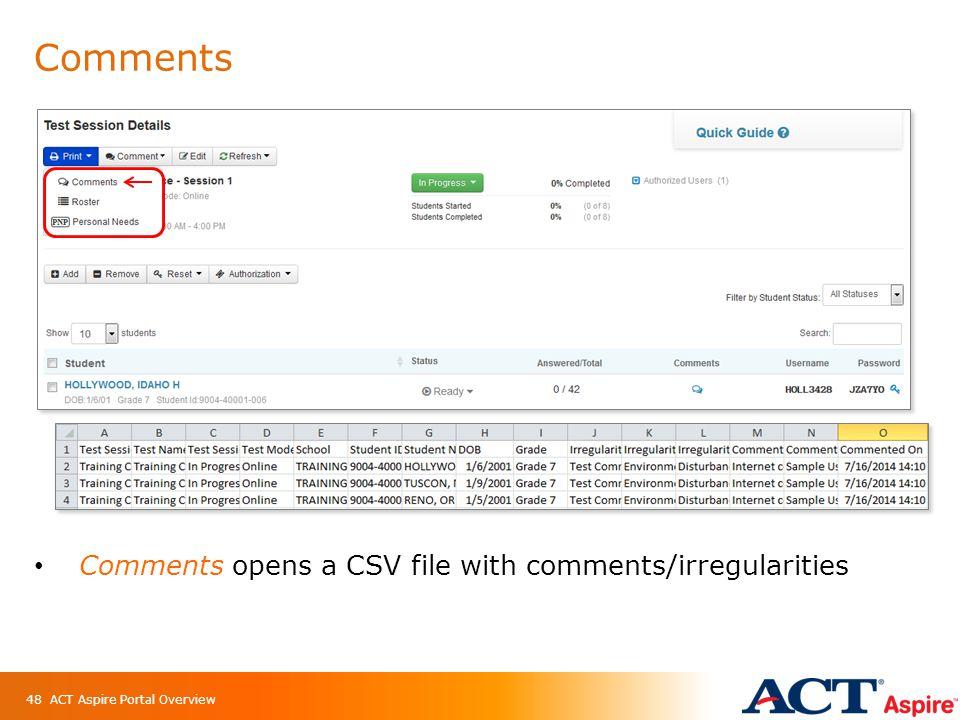 ACT Aspire Portal Overview  Agenda General Information