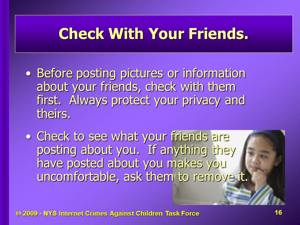  NYS Internet Crimes Against Children Task Force Check With Your Friends.