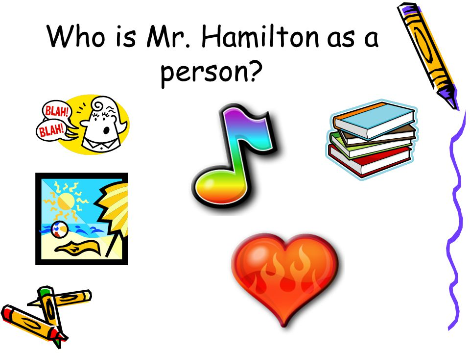Who is Mr. Hamilton as a person