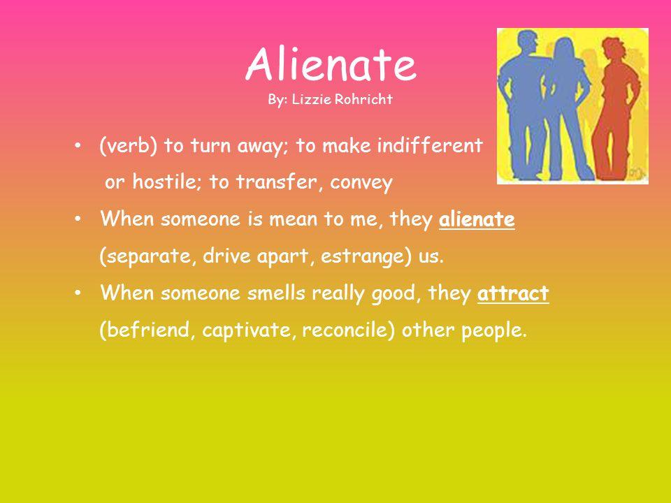 alienate in a sentence