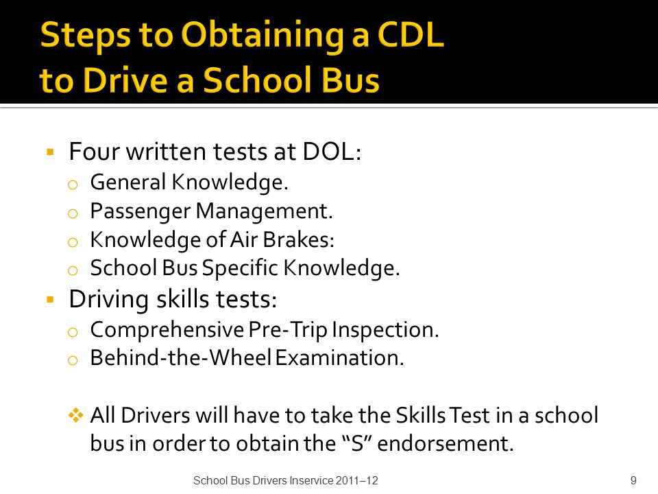  Four written tests at DOL: o General Knowledge. o Passenger Management.
