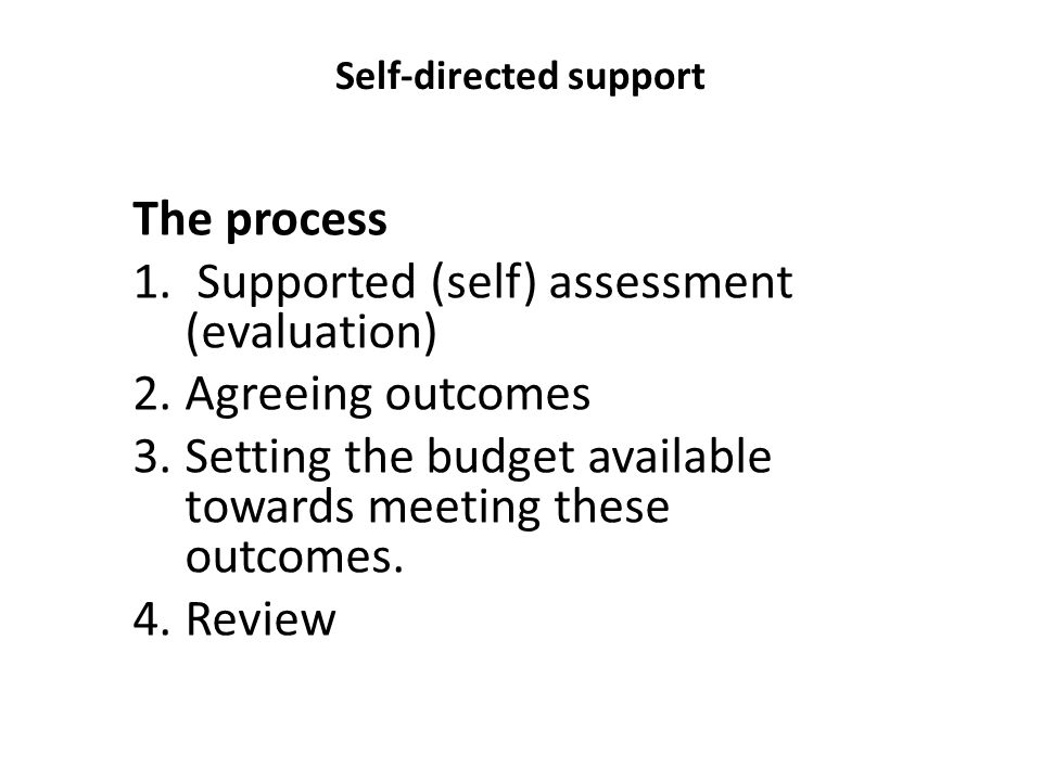 Self-directed support The process 1.