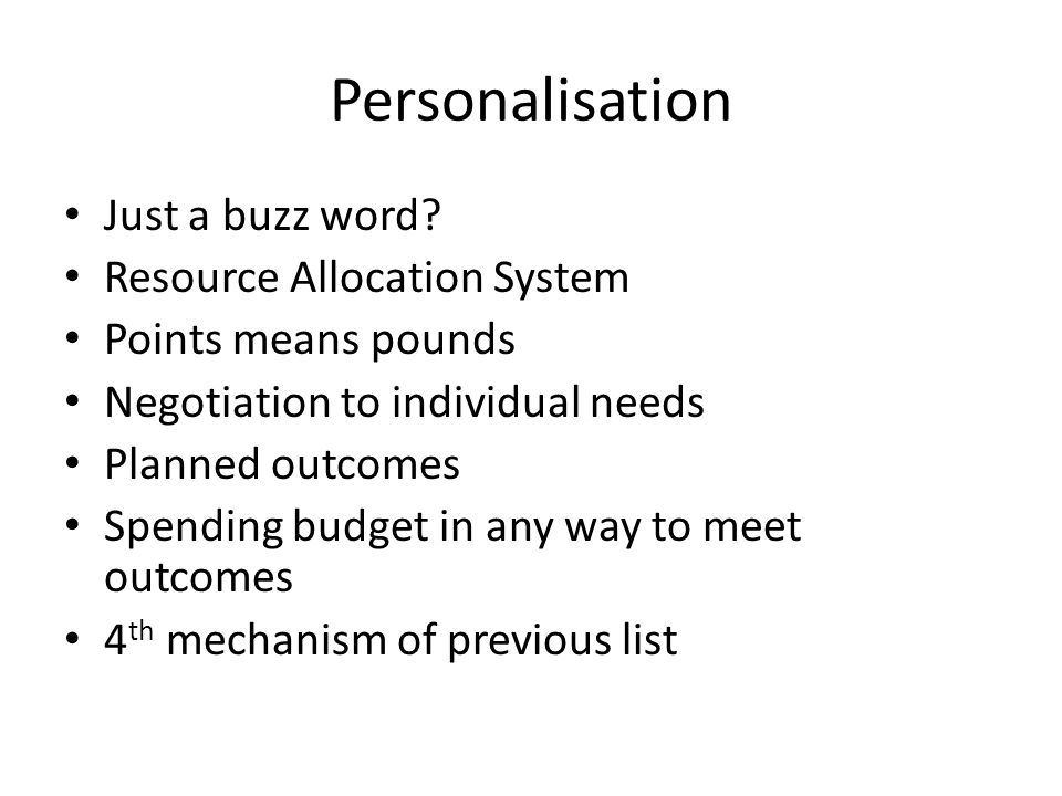 Personalisation Just a buzz word.