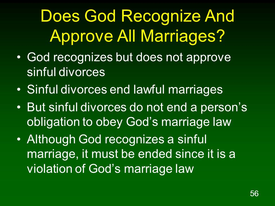 56 Does God Recognize And Approve All Marriages.