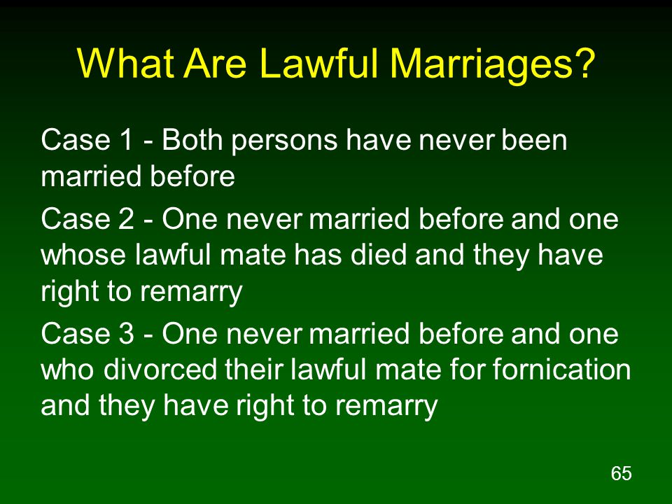 65 What Are Lawful Marriages.