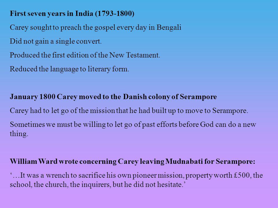 Missions to India William Carey ( ) The Serampore Baptist