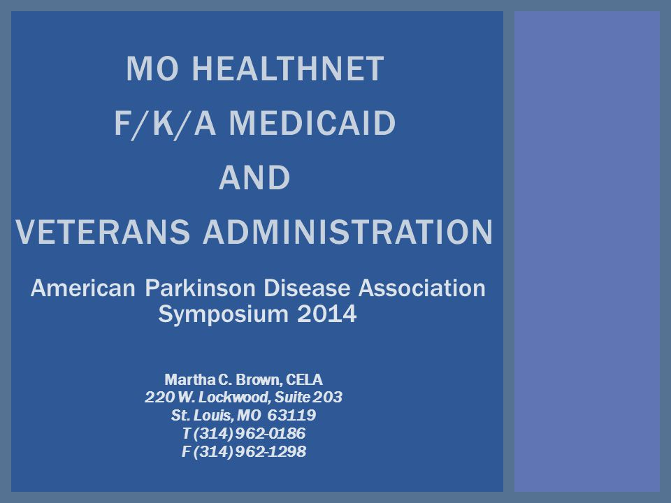 MO HEALTHNET F/K/A MEDICAID AND VETERANS ADMINISTRATION Martha C.