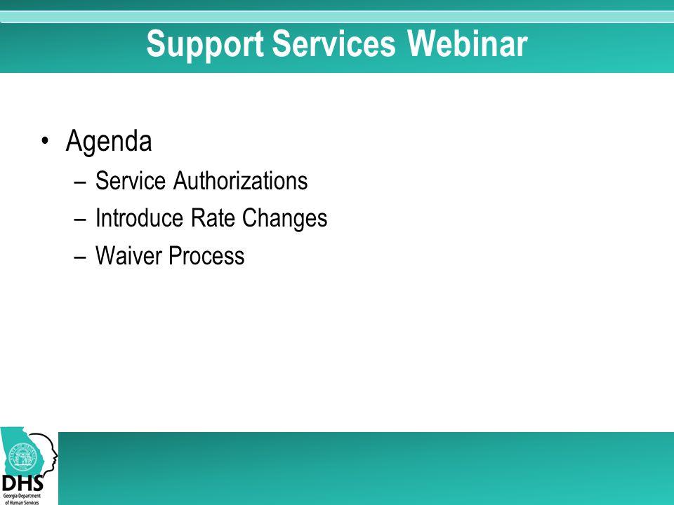 Support Services Webinar Presenter: Walker E  Solomon II
