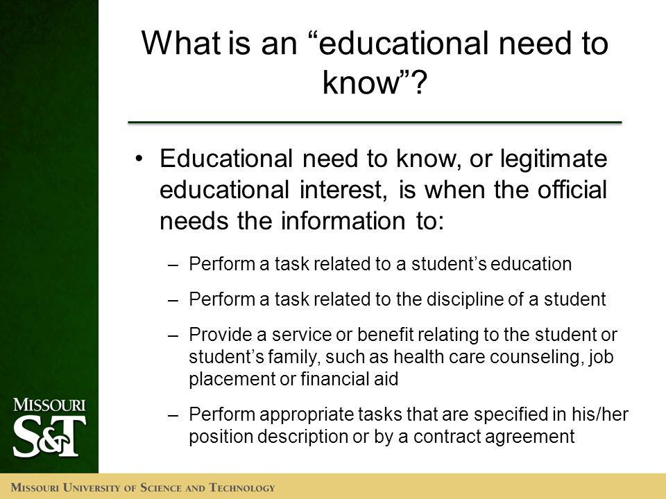 What is an educational need to know .