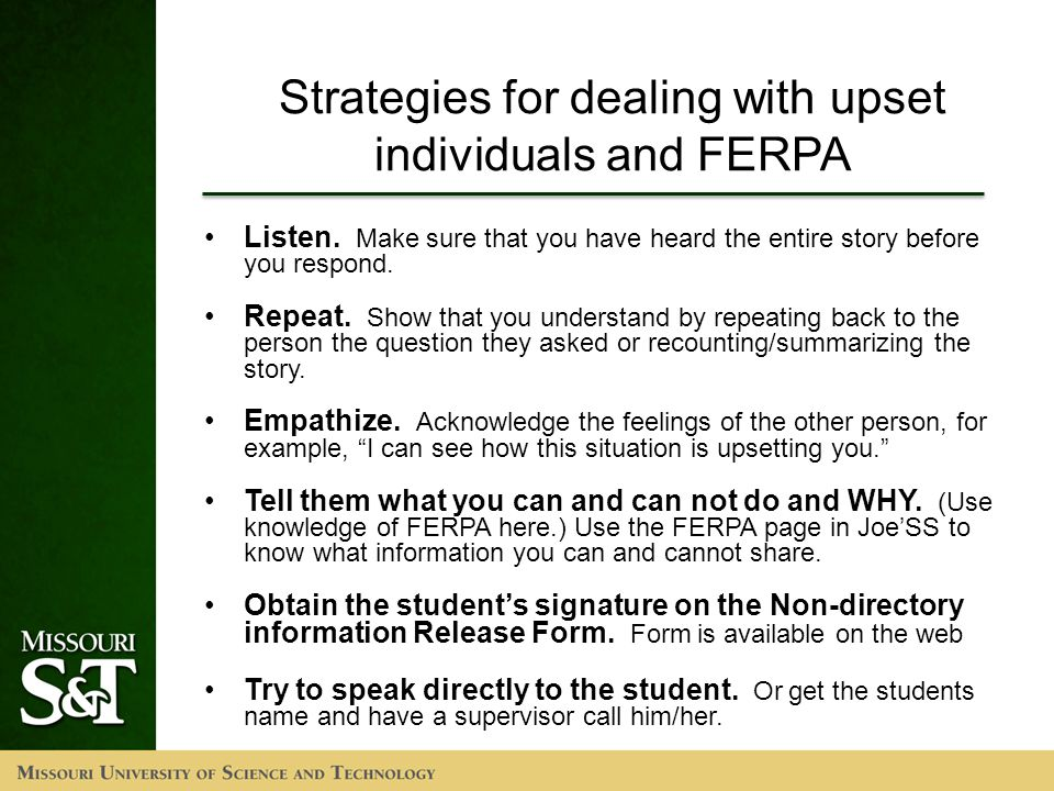 Strategies for dealing with upset individuals and FERPA Listen.