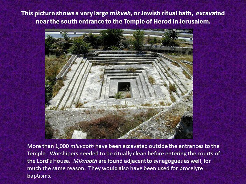 This picture shows a very large mikveh, or Jewish ritual bath, excavated near the south entrance to the Temple of Herod in Jerusalem.