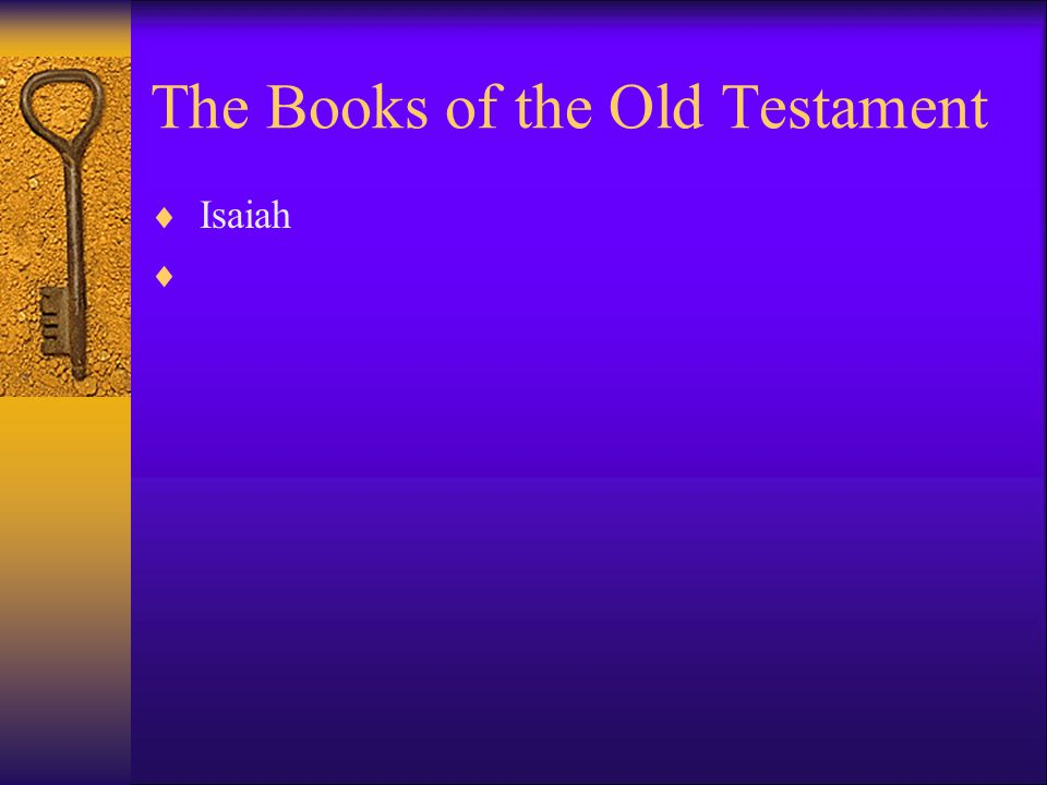 The Books of the Old Testament  Isaiah 
