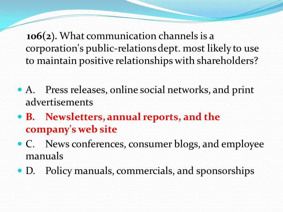 106(2 ). What communication channels is a corporation s public-relations dept.