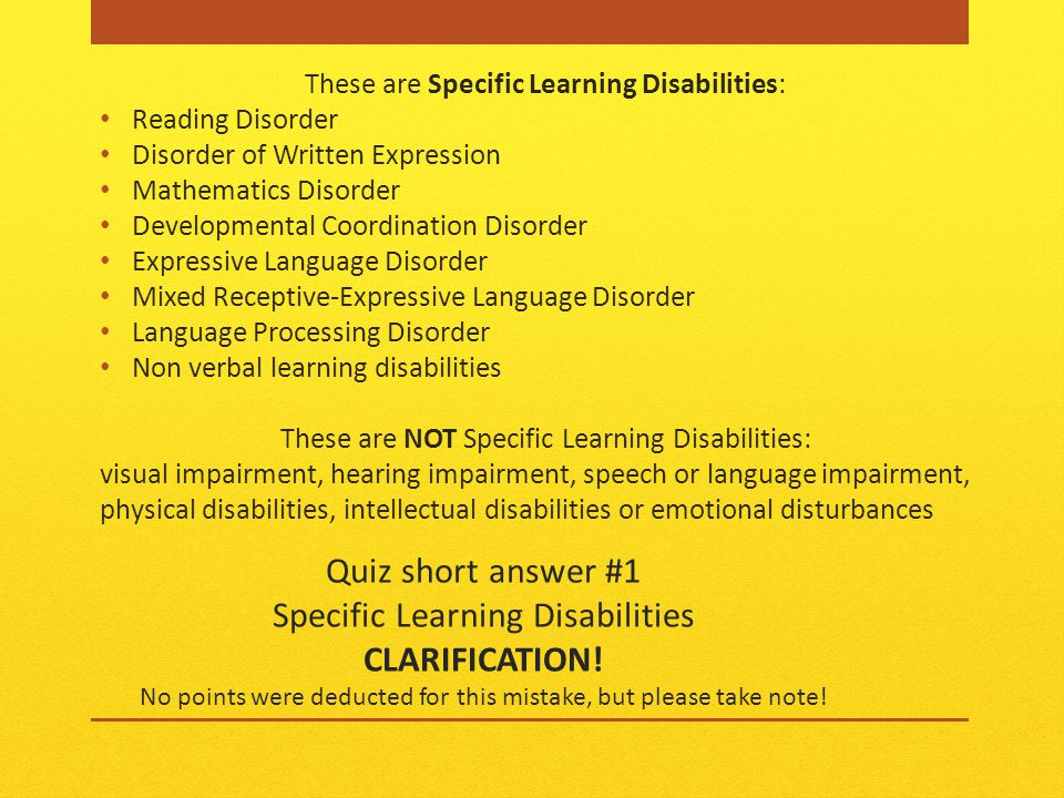 Quiz short answer #1 Specific Learning Disabilities CLARIFICATION.