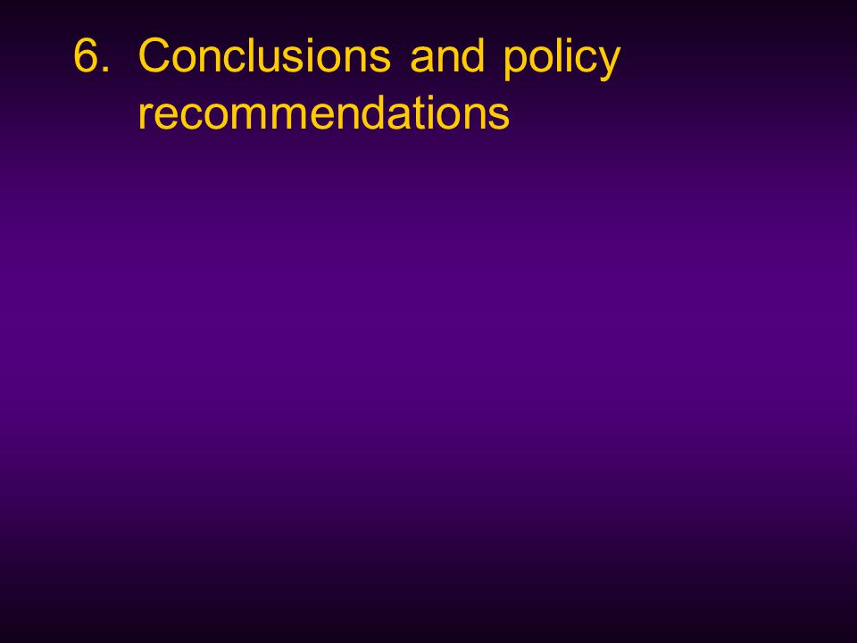 6.Conclusions and policy recommendations