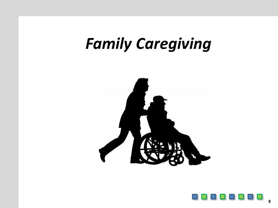 Family Caregiving 8