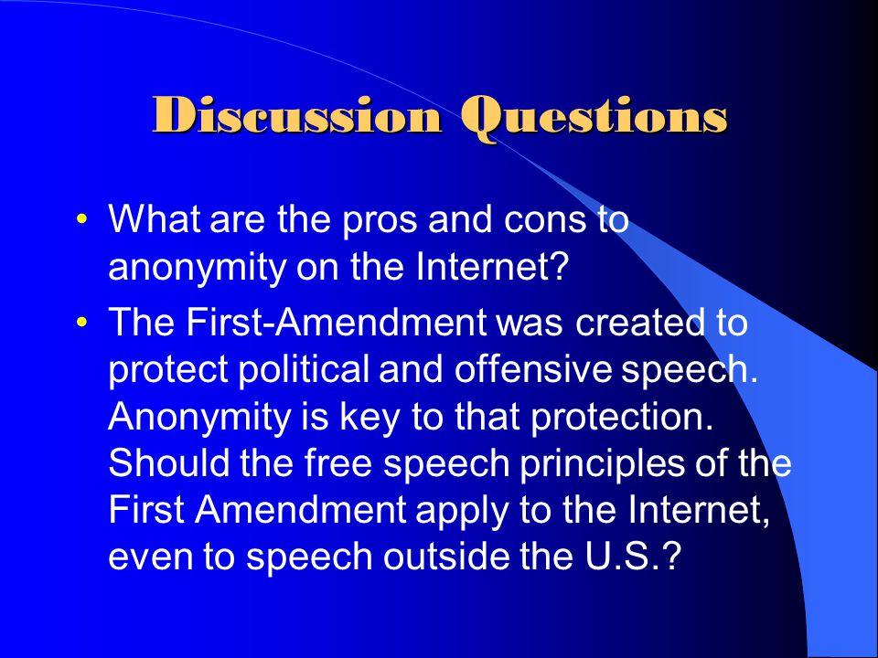 free speech on the internet pros and cons