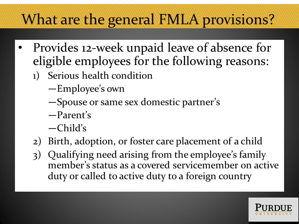What are the general FMLA provisions.