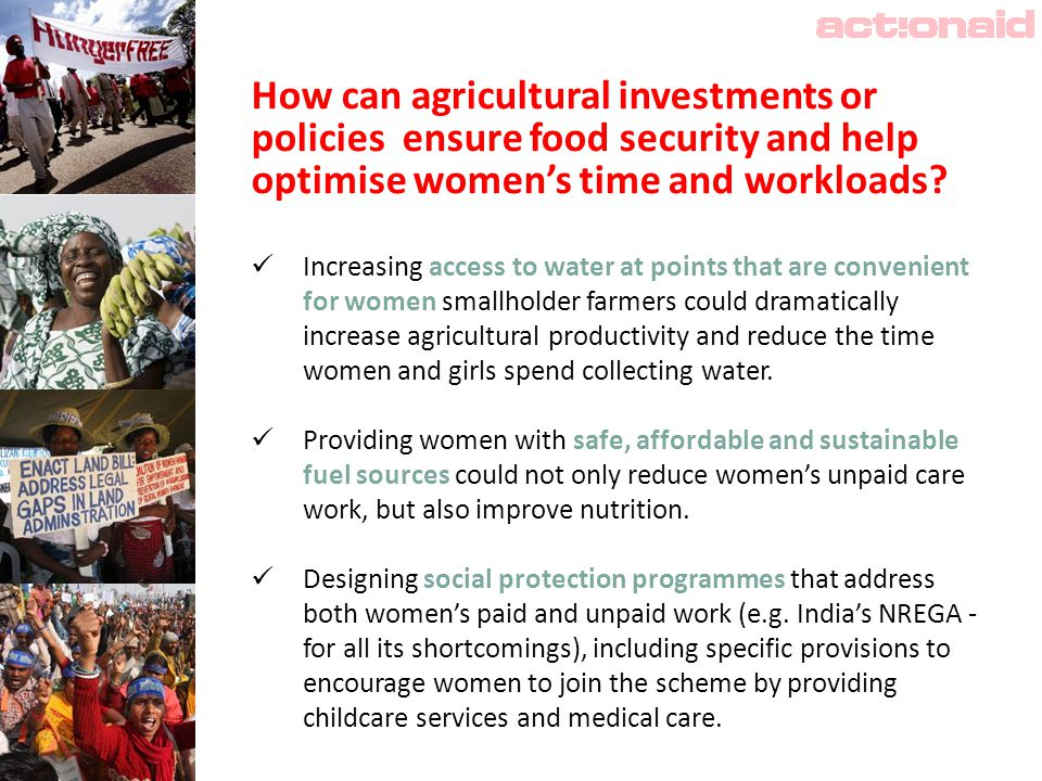 How can agricultural investments or policies ensure food security and help optimise women's time and workloads.