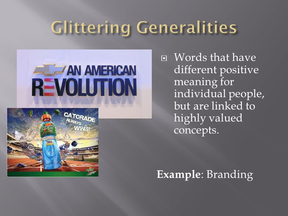  Words that have different positive meaning for individual people, but are linked to highly valued concepts.