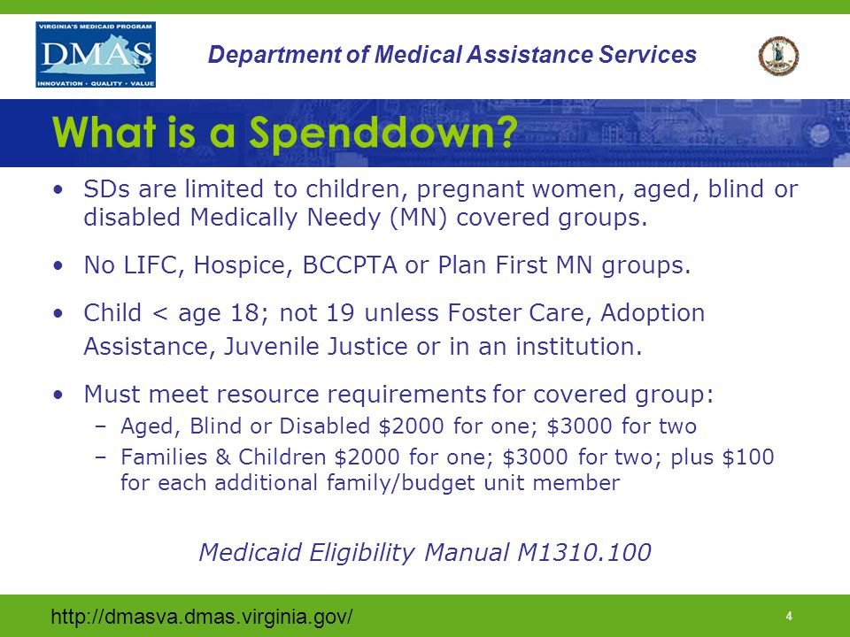4 Department of Medical Assistance Services What is a Spenddown.