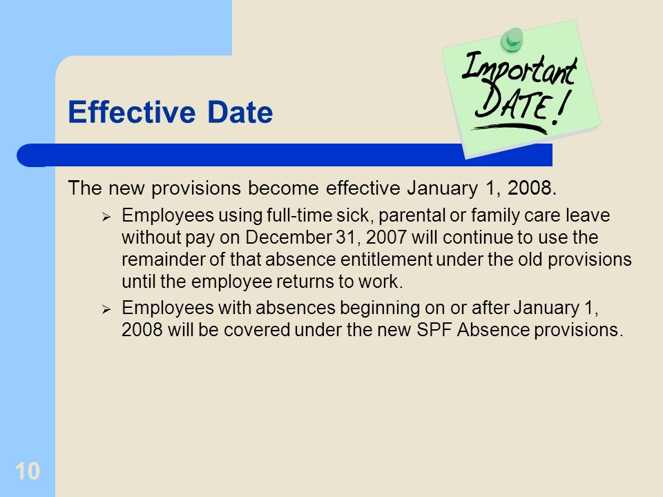 10 Effective Date The new provisions become effective January 1, 2008.