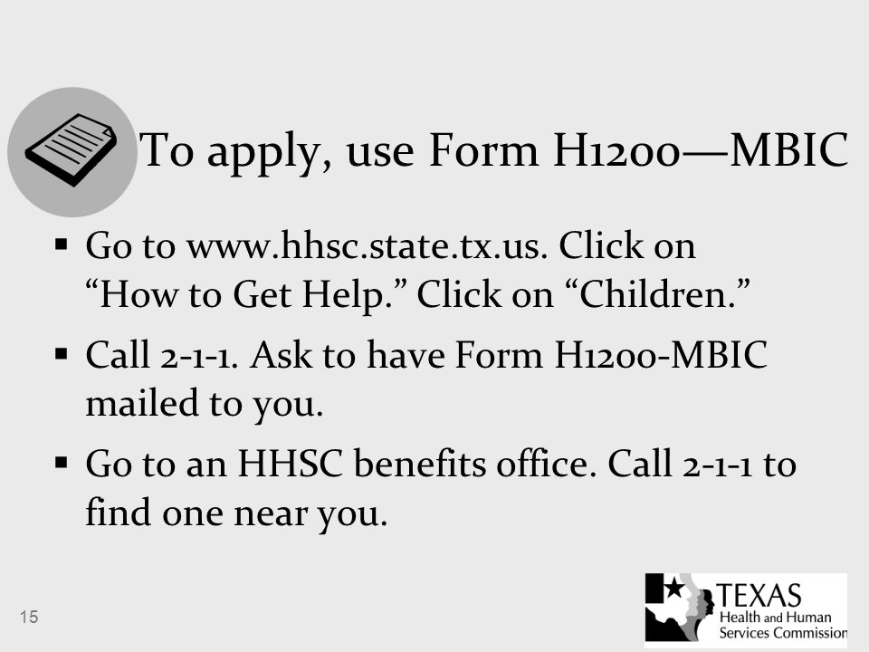 15 To apply, use Form H1200—MBIC  Go to