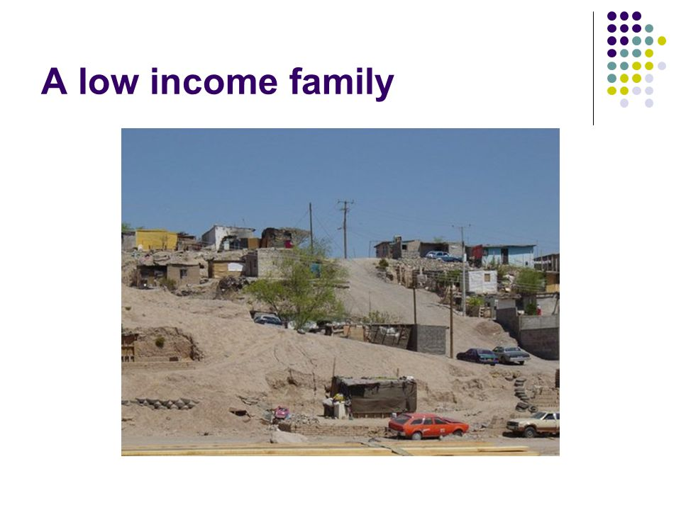 A low income family