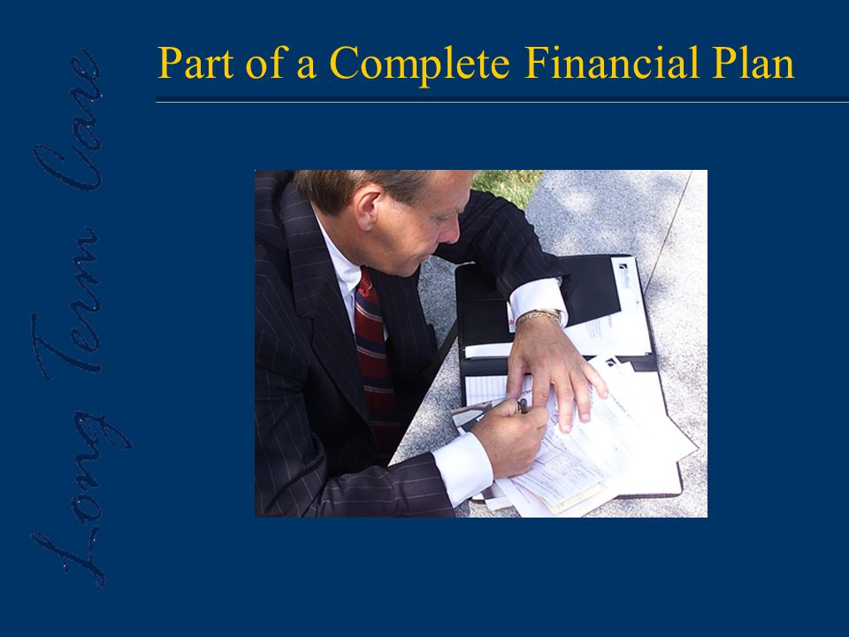 Part of a Complete Financial Plan