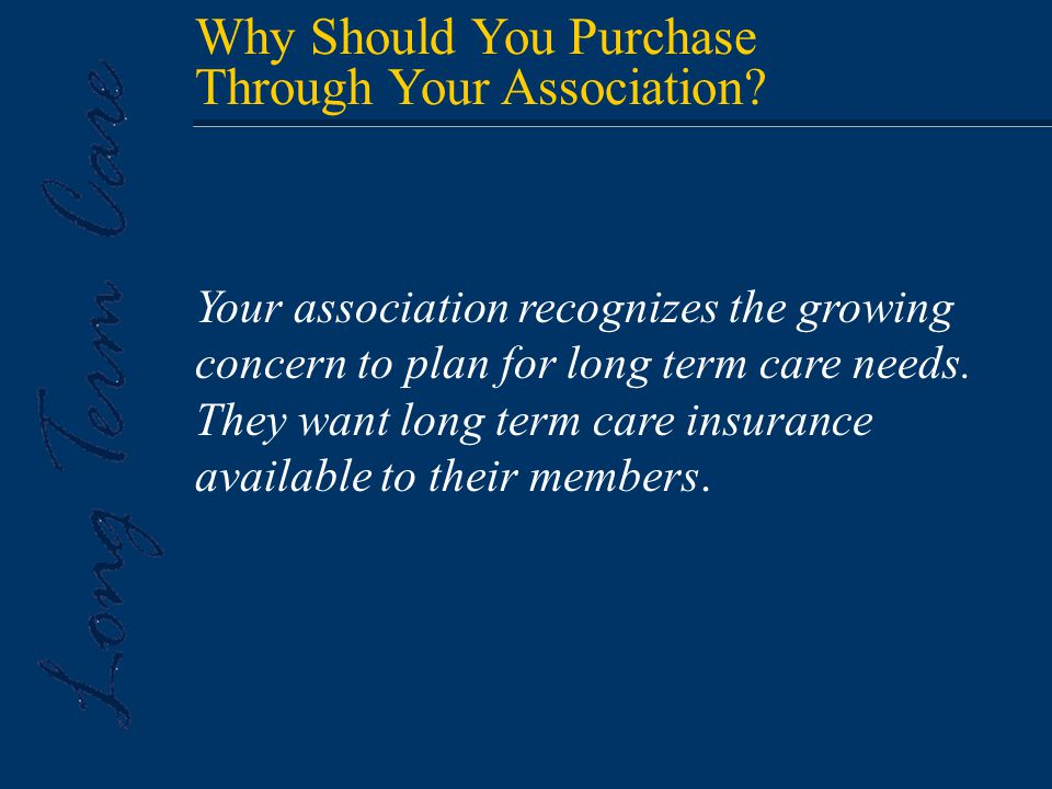Why Should You Purchase Through Your Association.