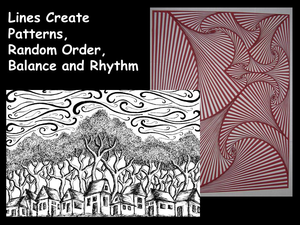 Lines Create Patterns, Random Order, Balance and Rhythm