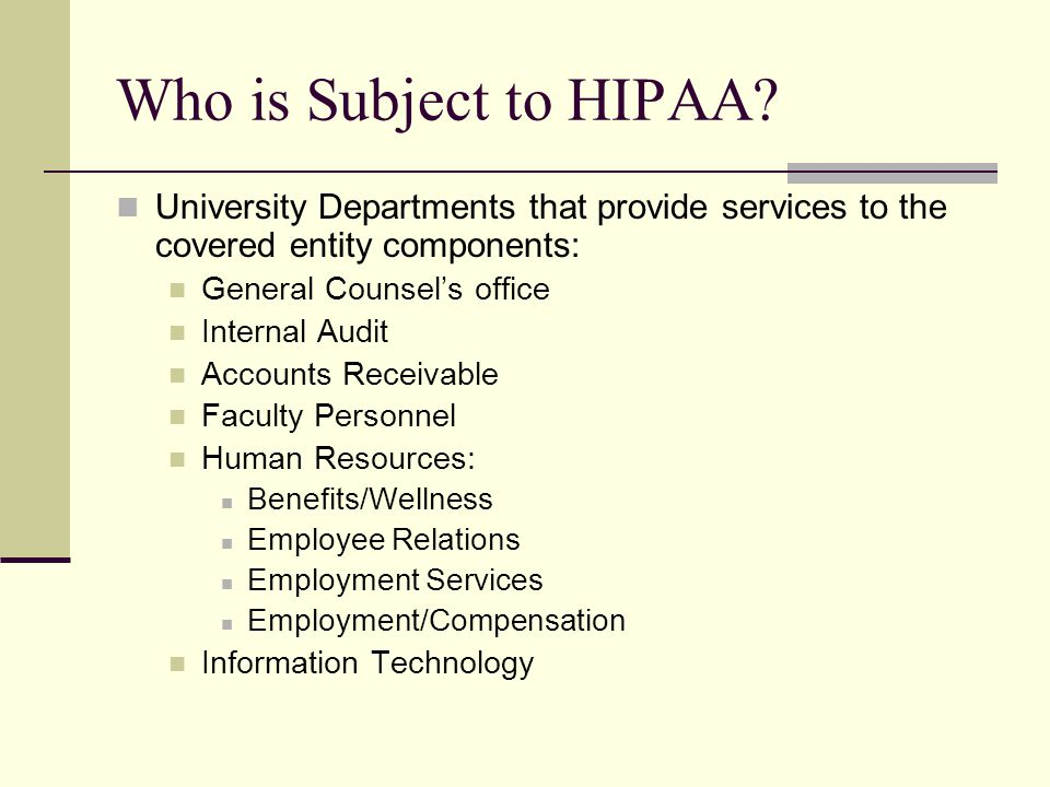 Who is Subject to HIPAA.