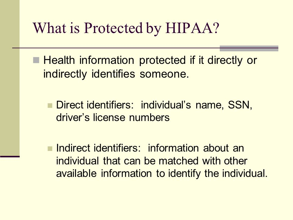 What is Protected by HIPAA.