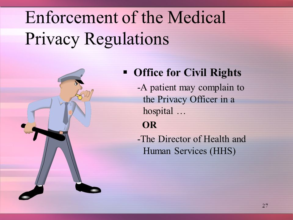 26 Privacy No photographs or recordings of any type are to be taken of patients in the clinical setting.