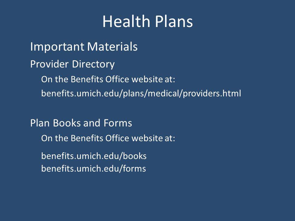U-M Benefits Orientation Introduction to U-M Benefits Health