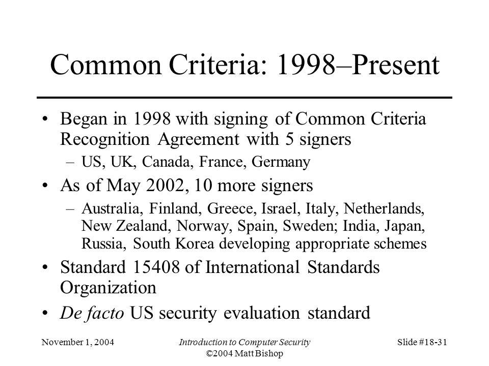November 1, 2004Introduction to Computer Security ©2004 Matt
