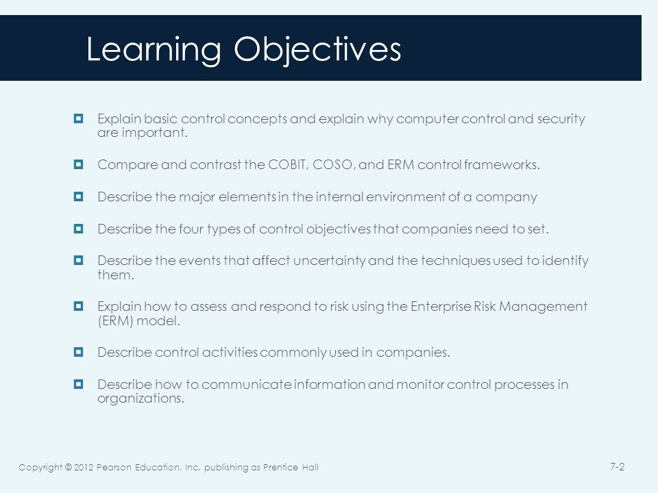 Learning Objectives  Explain basic control concepts and explain why computer control and security are important.