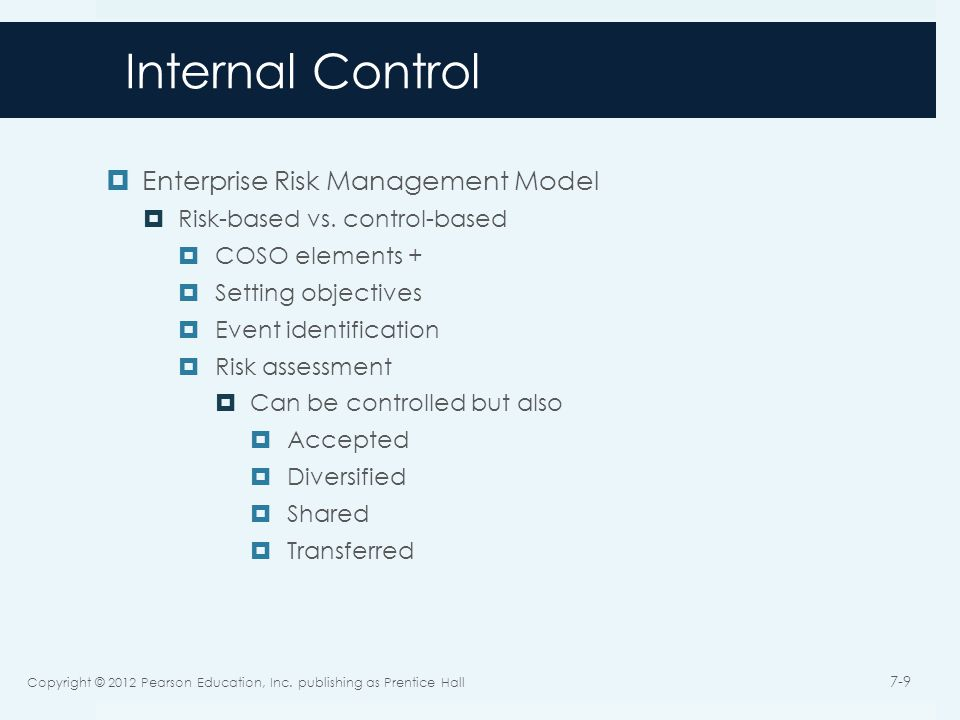 Internal Control  Enterprise Risk Management Model  Risk-based vs.