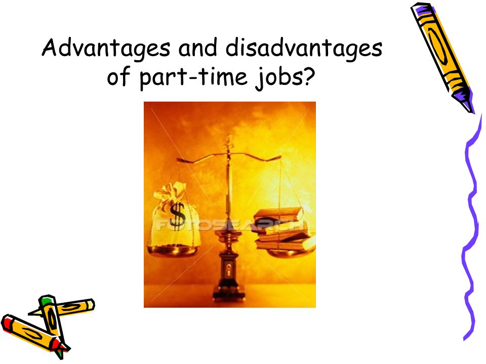 disadvantages of part time jobs for students