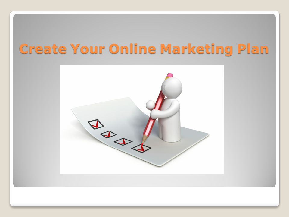 Create Your Online Marketing Plan