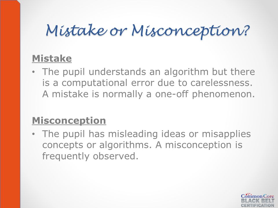 Mistake or Misconception.