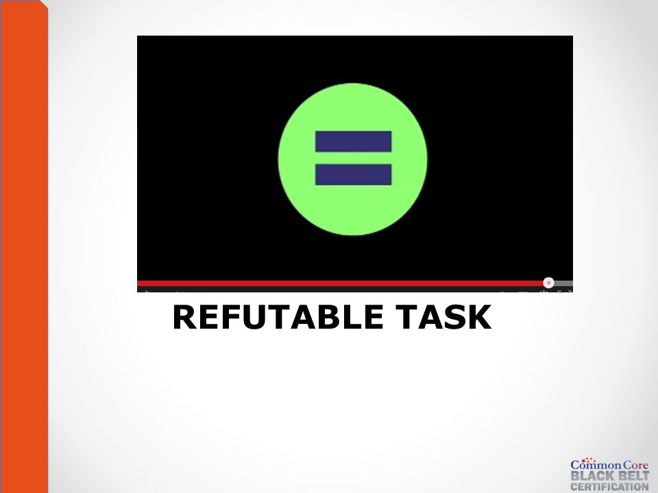 REFUTABLE TASK