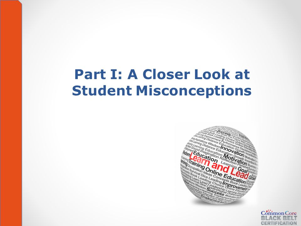 Part I: A Closer Look at Student Misconceptions