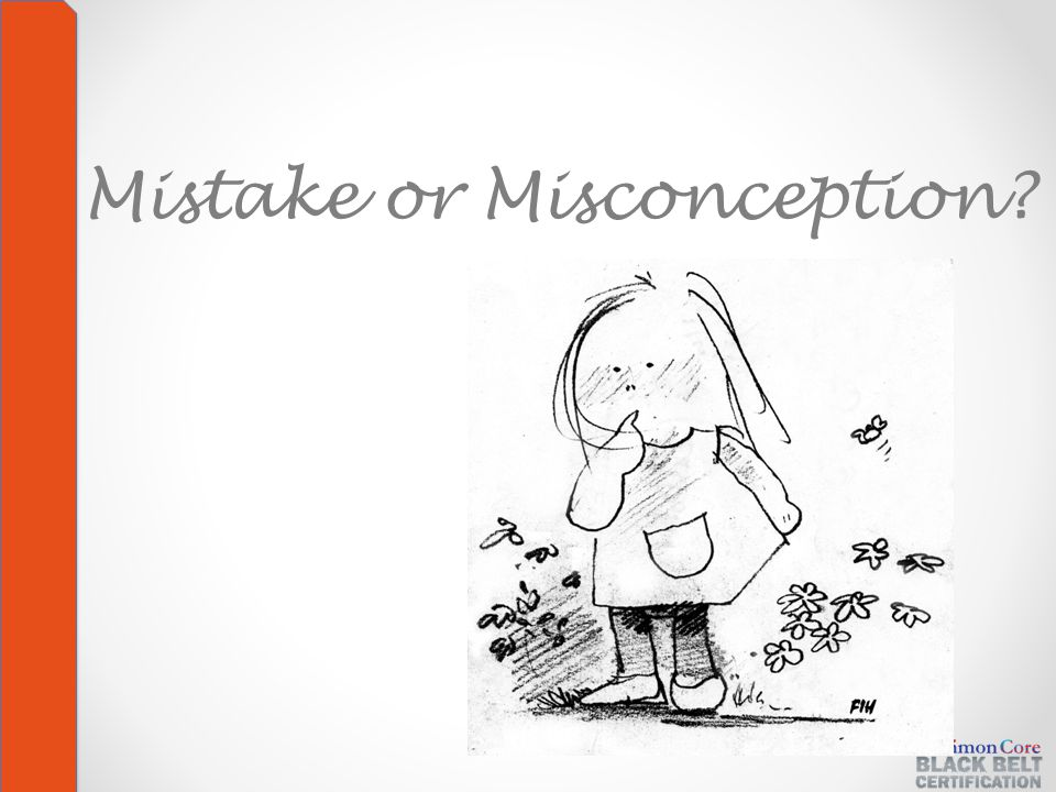Mistake or Misconception