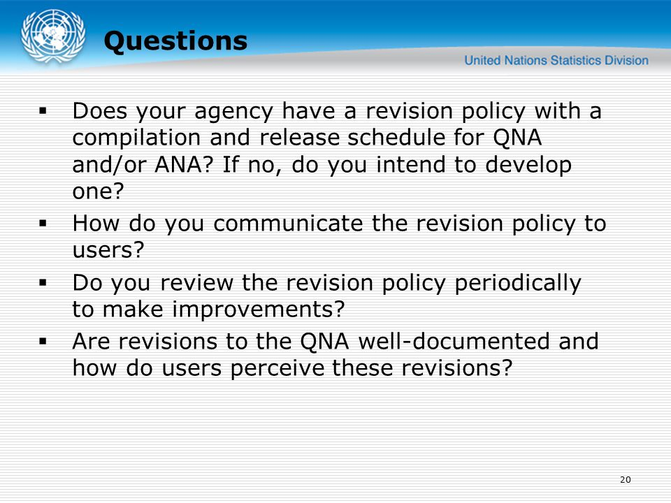  Does your agency have a revision policy with a compilation and release schedule for QNA and/or ANA.