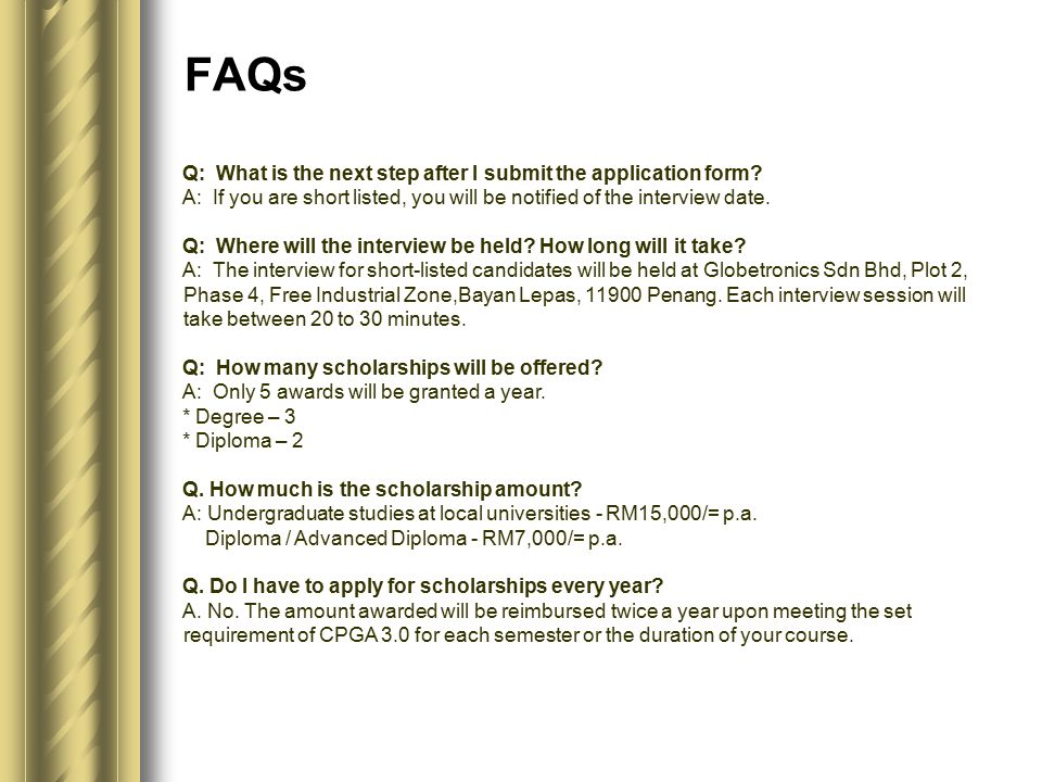 Q: What is the next step after I submit the application form.