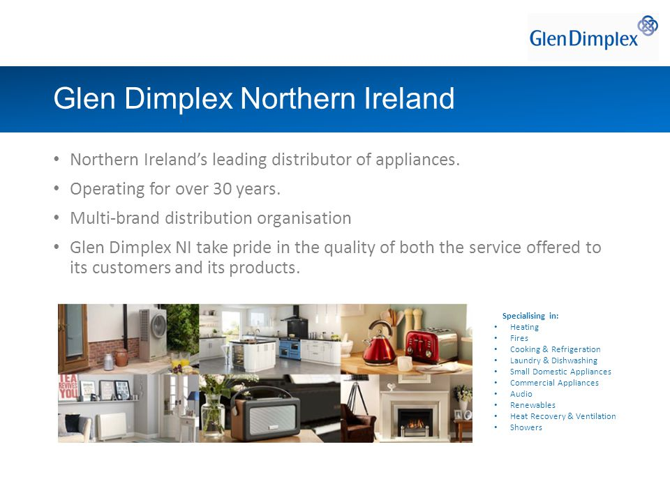 Northern Ireland's leading distributor of appliances.