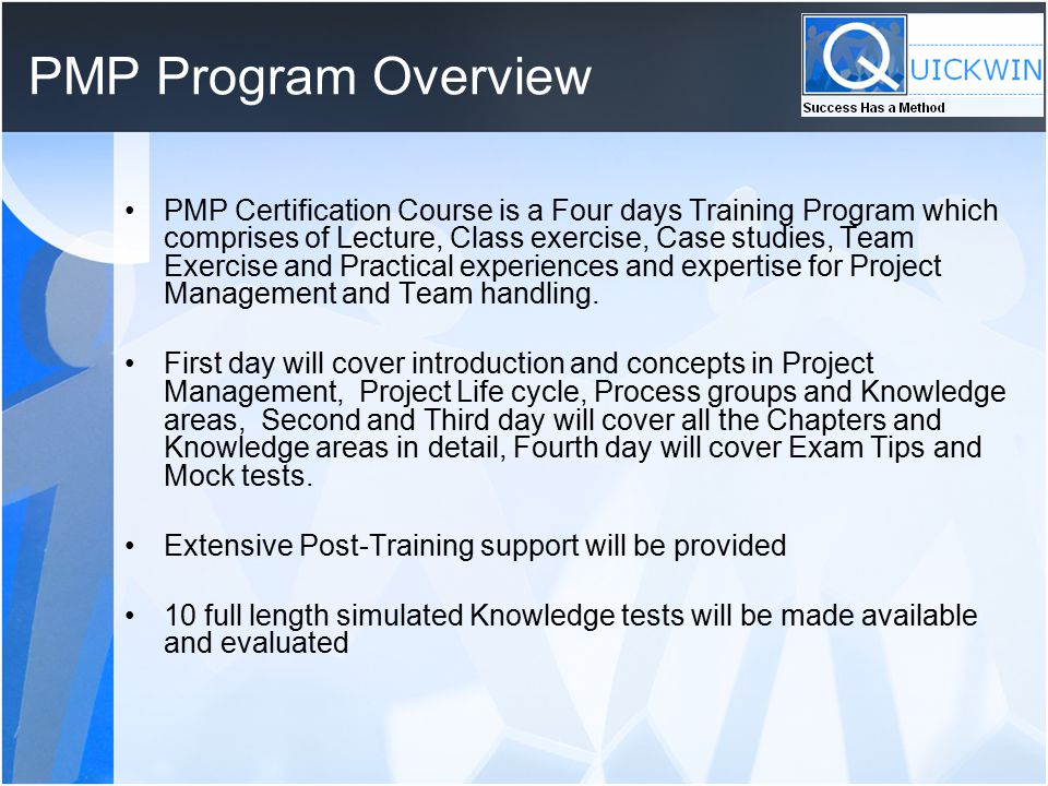 Success Has A Method Workshop On Pmp Training Certification Ppt