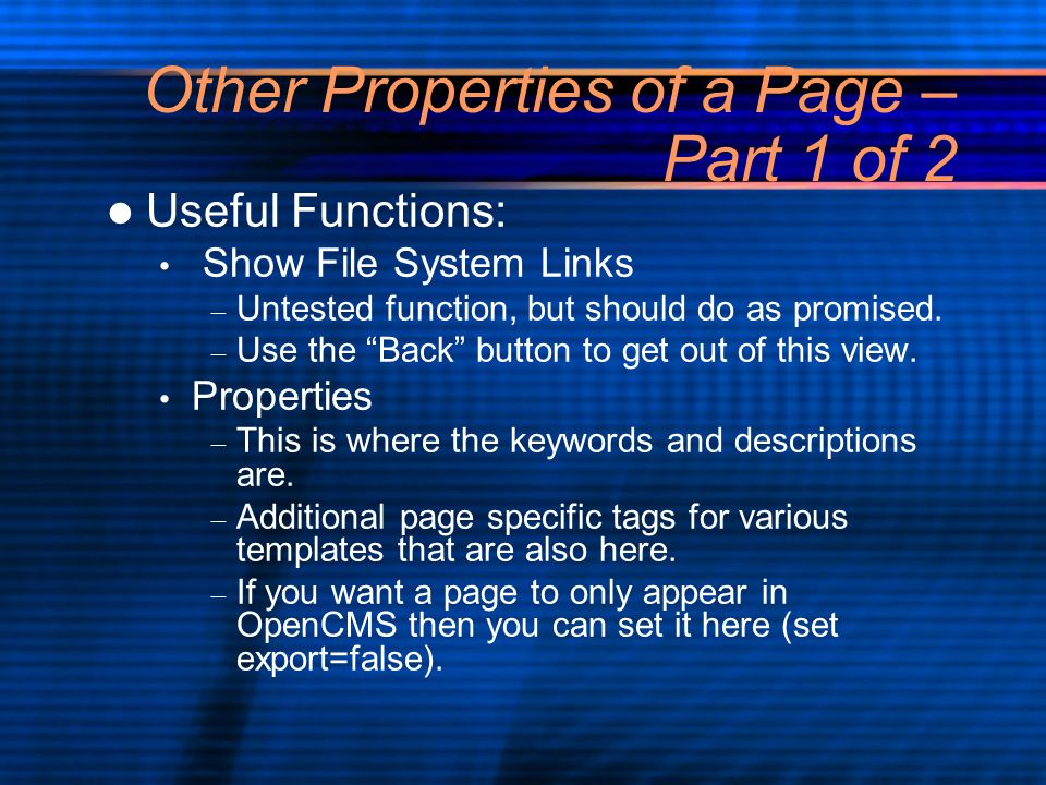 Other Properties of a Page – Part 1 of 2 Useful Functions: Show File System Links – Untested function, but should do as promised.